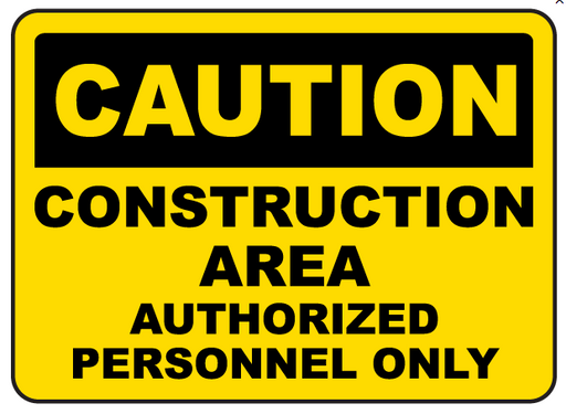 Caution Construction Area Store Policy Signs- 4 pieces