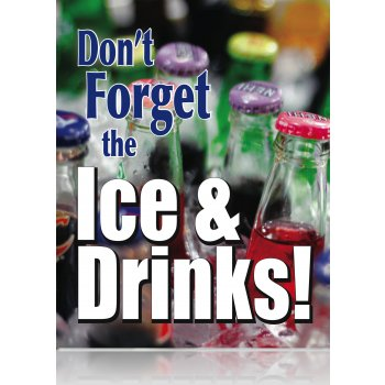 "Don't Forget the Drinks Posters-Floor Stand Stanchion Signs- 22"" W x 28"" H"