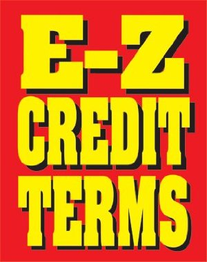 E Z Credit Terms Easel Sign