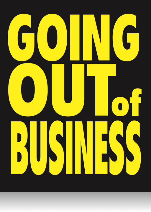 Going Out Of Business Standard Posters