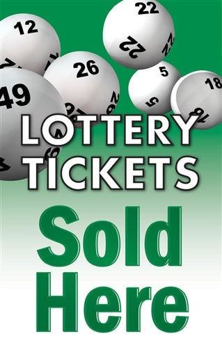 Lottery Tickets Sold Here- Standard Posters-Floor Stand Stanchion Signs