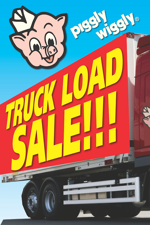 Piggly Wiggly Truckload Sale Window Sign