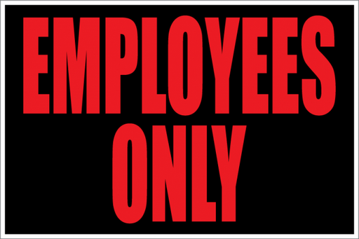 Employees Only Store Policy Signs- 4 pieces