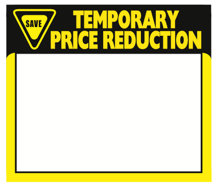 "Temporary Price Reduction Shelf Signs- Laser Compatible-11""W x 8.5""H -1000 signs"