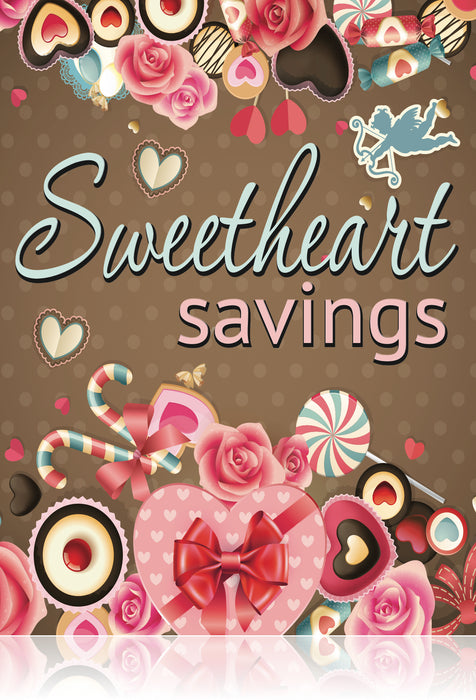 "Valentine's Day Sweetheart Savings Poster- Floor Stand Stanchion Sign- 22"" W x 28"" H"