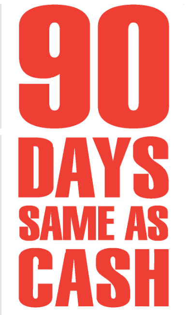 "90 Days Same as Cash Window Signs Poster-36"" W x 48"" H"