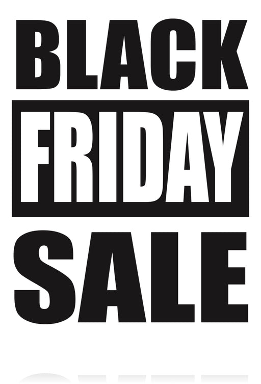 "Black Friday Sale Window Signs Poster-36"" W x 48"" H"