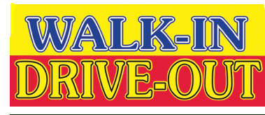 "Walk In Drive Out Window Signs Poster-48"" W x 36"" H"