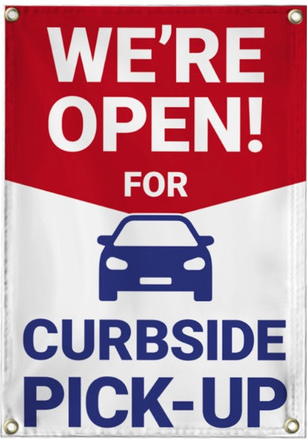 We're Open Curbside Pick Up Vinyl Banner