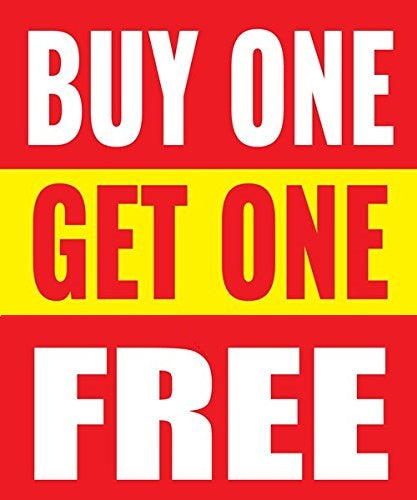 "Buy One Get One Free Window Signs Poster-36"" W x 48"" H"