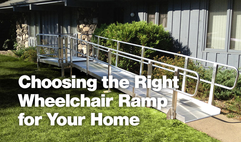 Choosing the Right Wheelchair Ramp for Your Home