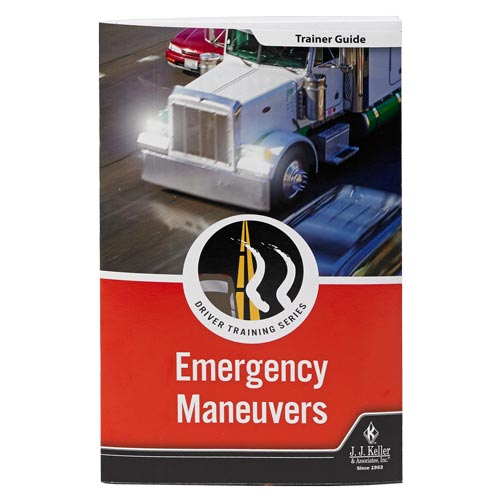 JJ Keller Emergency Maneuvers: Driver Training Series Trainer Guide