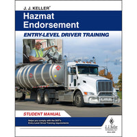 JJ Keller Hazmat Endorsement: Entry-Level Driver Training - Student Manual