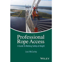 PMI® Professional Rope Access: A Guide to Working Safety at Height