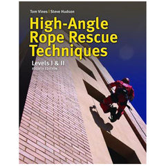PMI® High Angle Rescue Techniques, 4th Edition