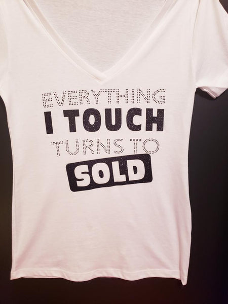 Everything I Touch Turns To SOLD-White