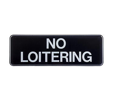 "Tablecraft Cash & Carry Sign ""No Loitering"""