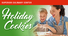 superior-equipment-supply - Superior Culinary Center - Mommy & Me: Holiday Cookies Theme Holiday Cookies (Includes Mom & One Child) - Kids & Teens Holiday Cooking Classes