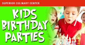 superior-equipment-supply - Superior Culinary Center - French Brunch Menu - Kids Standard Birthday Party Package