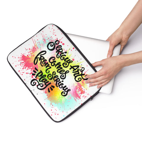 Serious Art Comes from Serious Play Laptop Sleeve