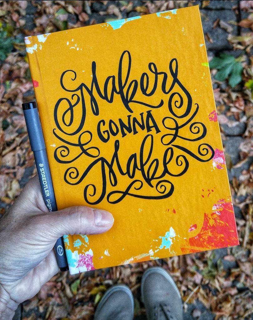 Makers Gonna Make blank page Journal