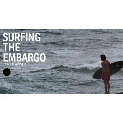 SURFING THE EMBARGO