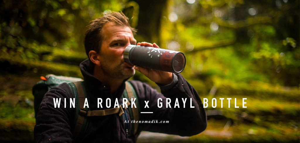 WIN A ROARK X GRAYL PURIFIER BOTTLE!