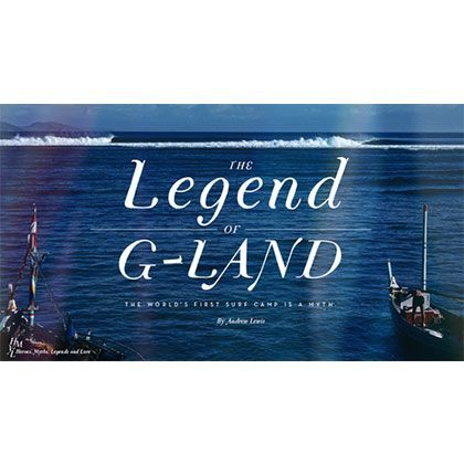 THE LEGEND OF G-LAND!