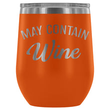 May Contain Wine 12oz Stemless Wine Tumbler