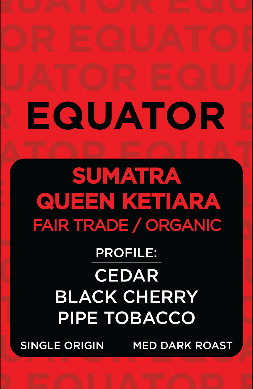Sumatra Queen Ketiara- FAIR TRADE ORGANIC