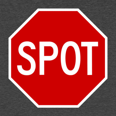 Spot Sign Funny T-Shirt