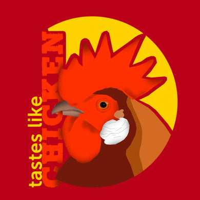 Tastes Like Chicken Funny T-Shirt