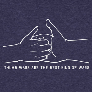 Thumb Wars Are the Best Kind of Wars Funny T-Shirt