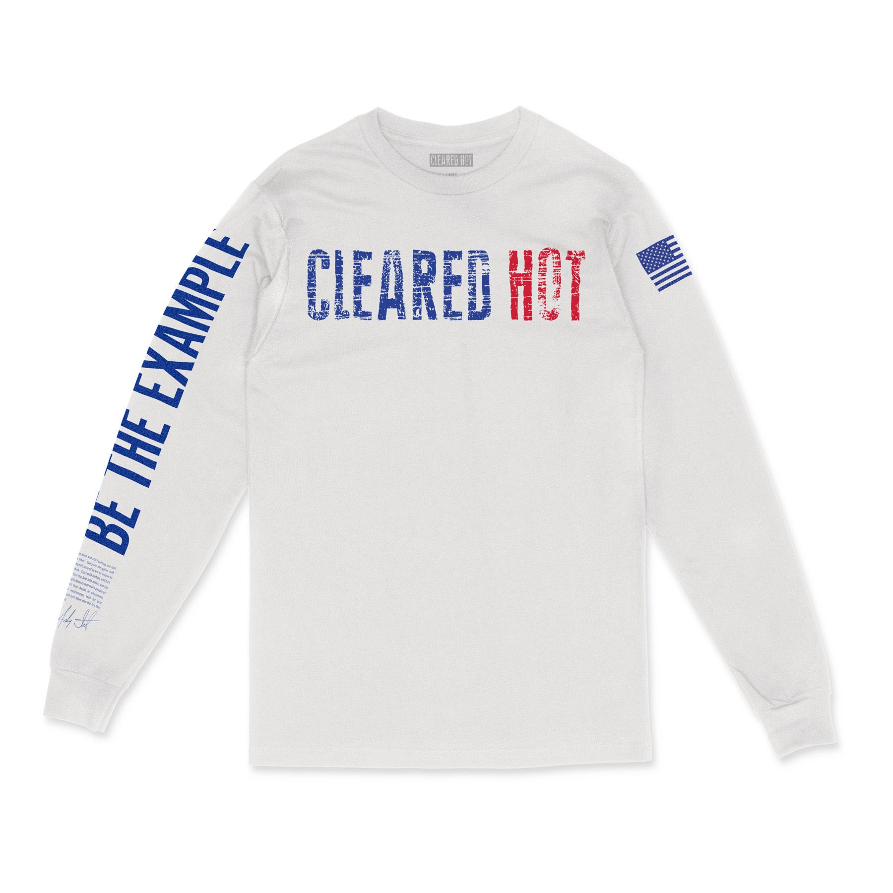 Cleared Hot Long Sleeve - Red, White, Blue