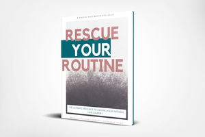 Rescue Your Routine