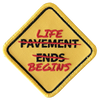 Pavement Ends / Life Begins