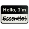 I'm Not Essential Badge