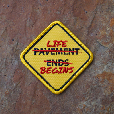 Pavement Ends / Life Begins Patch