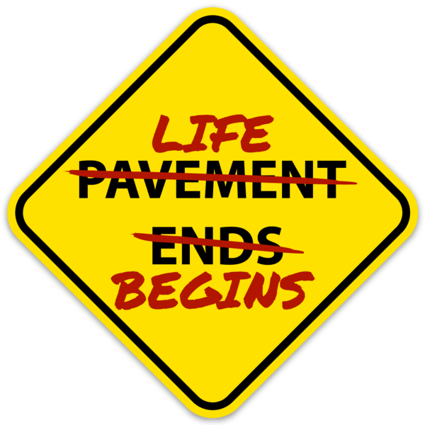 Pavement Ends / Life Begins Sticker