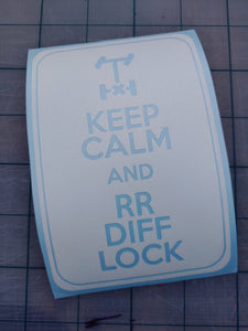 Keep Calm and RR DIFF LOCK decal