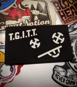 T.G.I.T.T. Lasercut Patch