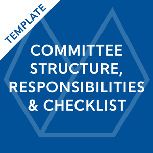 Committee Structure, Responsibilities & Checklist