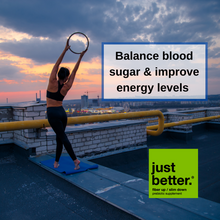 Balance blood sugar and improve energy levels.