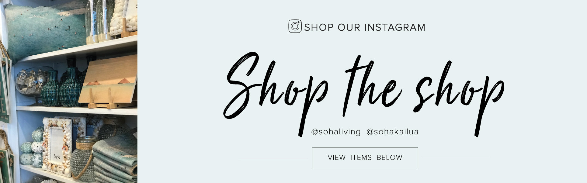 Beach House Love - Shop the Shop Collection
