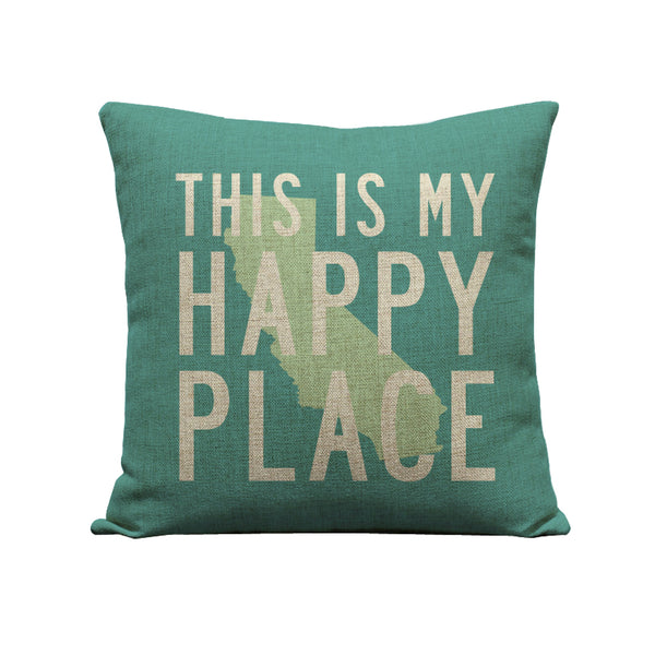 This is My Happy Place California Pillow