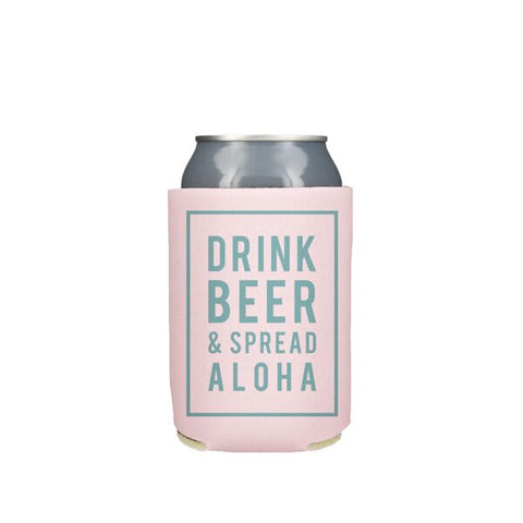 Drink Beer and Spread Aloha, Pink Koozie