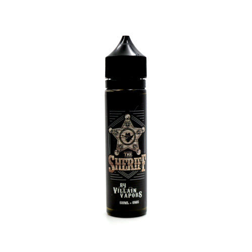 The Sheriff by Villain Vapors [60ml]