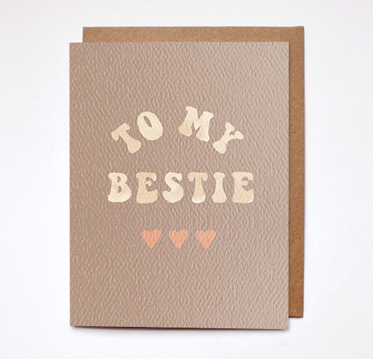 To My Bestie Card