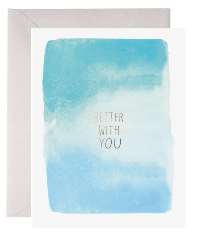 Better With You Card