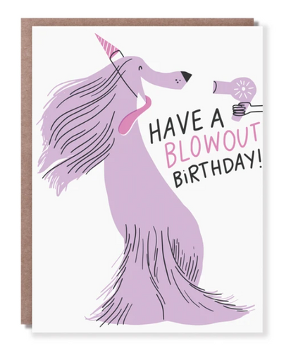 Have A Blowout Birthday Card